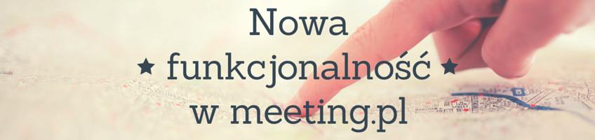 Nowa fuknckjonalność w meeting.pl (1)