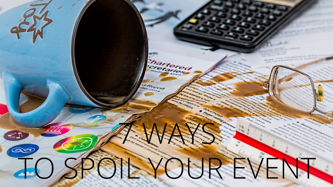 7-ways-to-spoil-your-event